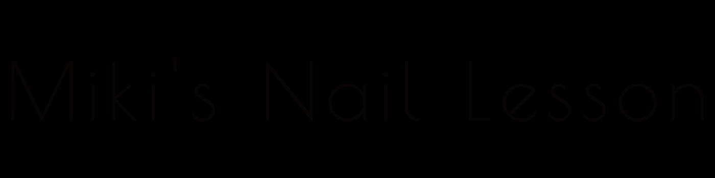 Miki's Nail Lesson
